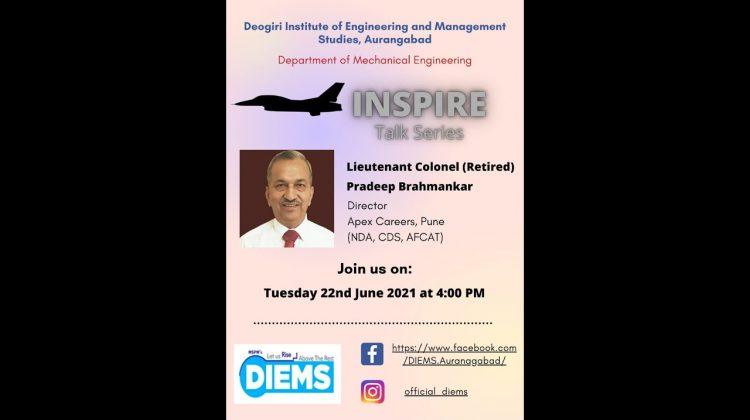 Inspire talk by Lieutenant Colonel (Retired) Pradeep Brahmankar